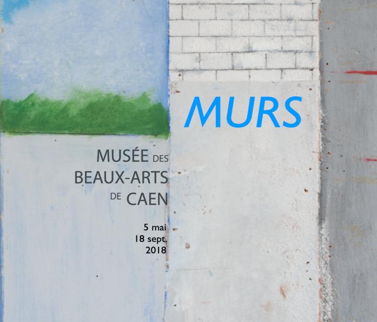 Murs exposition à Caen et temps forts sur aux arts